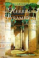 Barbara Goldstein: Die Herrin der Pyramiden ★★★