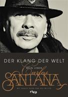 Carlos Santana: Der Klang der Welt ★★★★