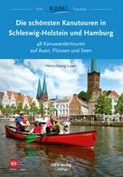 Heinz-Georg Luxen: Die schönsten Kanutouren in Schleswig-Holstein und Hamburg ★★★★★