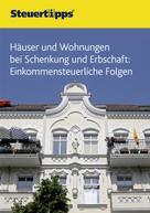 : Häuser und Wohnungen bei Schenkung und Erbschaft