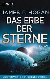 Das Erbe der Sterne - Roman - Meisterwerke der Science-Fiction