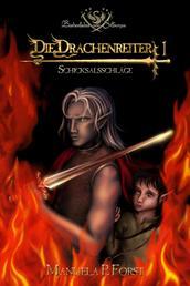 Bardenlieder von Silbersee - Die Drachenreiter 1 - Schicksalsschläge
