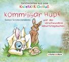 Sarah Schreckenberg: Kommissar Hüpf und der verschwundene Geburtstagskuchen ★★★