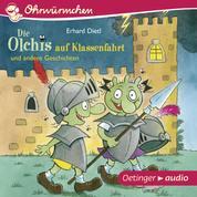 Die Olchis auf Klassenfahrt und andere Geschichten - Ungekürzte Lesungen