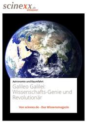 Galileo Galilei - Wissenschafts-Genie und Revolutionär