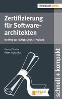 Gernot Starke: Zertifizierung für Softwarearchitekten