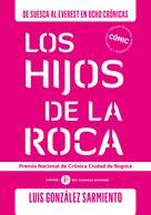 Luis González Sarmiento: Hijos de la roca