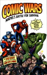 Comic Wars - Marvel's Battle For Survival