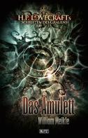 William Meikle: Lovecrafts Schriften des Grauens 01: Das Amulett ★