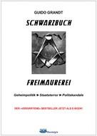 Guido Grandt: Schwarzbuch Freimaurerei