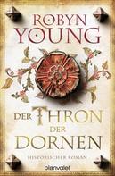 Robyn Young: Der Thron der Dornen ★★★★