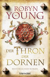 Der Thron der Dornen - Historischer Roman