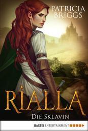 Rialla - Die Sklavin - Roman