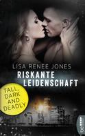 Lisa Renee Jones: Riskante Leidenschaft ★★★★