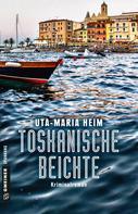 Uta-Maria Heim: Toskanische Beichte ★★