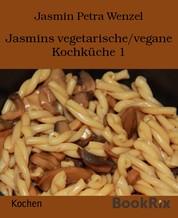 Jasmins vegetarische/vegane Kochküche 1
