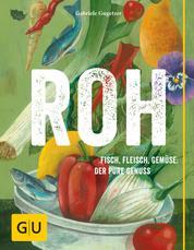 ROH - Purer Genuss!