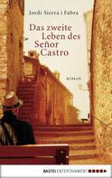Jordi Sierra i Fabra: Das zweite Leben des Señor Castro ★★★★