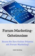 André Sternberg: Forum Marketing-Geheimnisse