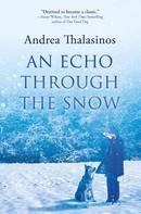 Andrea Thalasinos: An Echo Through the Snow