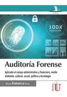 Alvaro Fonseca Vivas: Auditaría forense