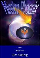 Mara Laue: Mission Phoenix - Band 1: Der Auftrag ★★★★