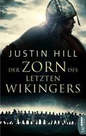 Justin Hill: Der Zorn des letzten Wikingers ★★★★