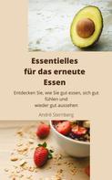 André Sternberg: Essentielles für das erneute Essen