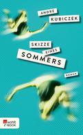 André Kubiczek: Skizze eines Sommers ★★★★