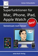 Anton 6.10.1967: Superfunktionen für Mac, iPhone, iPad und Apple Watch ★★★