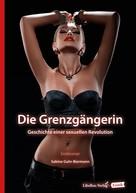 Sabine Guhr-Biermann: Die Grenzgängerin ★