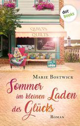 Sommer im kleinen Laden des Glücks - Roman