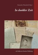 Alexander Dünnebeil: In dunkler Zeit ★★★★