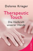 Dolores Krieger: Therapeutic Touch ★★★★