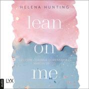 Lean on Me - Second Chances-Reihe, Teil 1 (Ungekürzt)