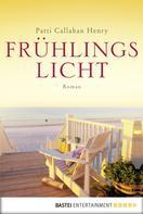 Patti Callahan Henry: Frühlingslicht ★★★★