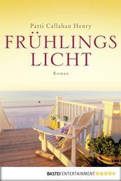 Frühlingslicht - Roman