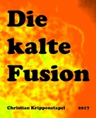 Christian Krippenstapel: Die kalte Fusion