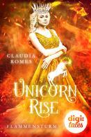 Claudia Romes: Unicorn Rise (2) Flammensturm ★★★★
