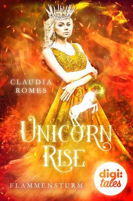 Unicorn Rise (2) Flammensturm