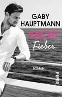 Gaby Hauptmann: Yachtfieber ★★
