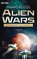Marko Kloos: Alien Wars - Operation Mars ★★★★★