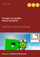 Clemens Kaesler: Lösungen zum großen Python-Workbook