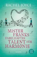 Rachel Joyce: Mister Franks fabelhaftes Talent für Harmonie ★★★★