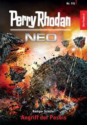 Perry Rhodan Neo 115: Angriff der Posbis - Staffel: Die Posbis 5 von 10
