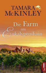 Die Farm am Eukalyptushain