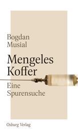 Mengeles Koffer - Eine Spurensuche