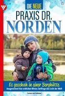 Carmen von Lindenau: Die neue Praxis Dr. Norden 19 – Arztserie