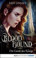 Erin Lindsey: Bloodbound - Die Garde des Königs ★★★★