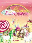 Ann-Katrin Heger: Mirabells Zaubermähnen bei den Zuckerfeen ★★★★★